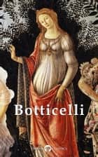 Complete Works of Botticelli (Delphi Classics) ebook by Sandro Botticelli,Delphi Classics
