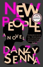 New People eBook by Danzy Senna