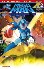 "Mega Man #38 ebook by Ian Flynn,Patrick ""SPAZ"" Spaziante,John Workman,Jamal Peppers,Gary Martin,Matt Herms"