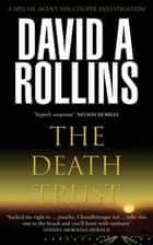 The Death Trust: A Vin Cooper Novel 1 eBook by David A. Rollins, David Rollins