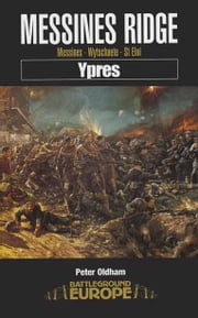 Messines Ridge ebook by Peter Oldham