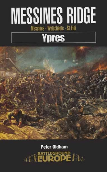 Messines Ridge 電子書 by Peter Oldham