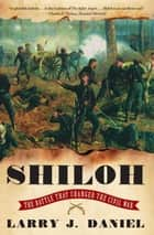 Shiloh ebook by Larry J. Daniel