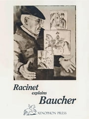 RACINET EXPLAINS BAUCHER ebook by JEAN-CLAUDE RACINET,FRANCOIS BAUCHER