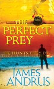 The Perfect Prey ebook by James Andrus