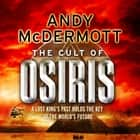 The Cult of Osiris (Wilde/Chase 5) audiobook by Andy McDermott