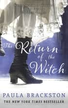 The Return of the Witch ebook by Paula Brackston
