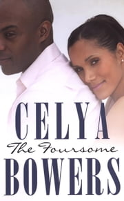 The Foursome ebook by Celya Bowers
