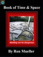 The Book of Time and Space ebook by Ronald Mueller