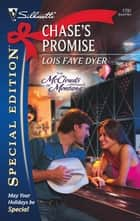 Chase's Promise (Mills & Boon Silhouette) ebook by Lois Faye Dyer
