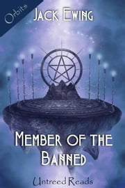 Member of the Banned ebook by Jack Ewing