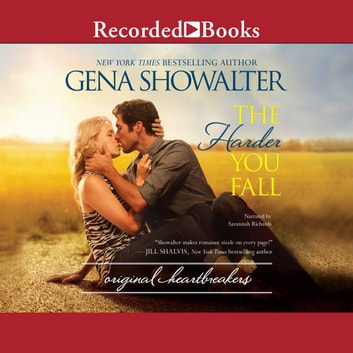 The Harder You Fall livre audio by Gena Showalter