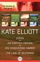 The Novels of the Jaran ebook by Kate Elliott