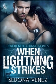 When Lightning Strikes ebook by Kobo.Web.Store.Products.Fields.ContributorFieldViewModel