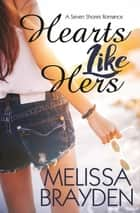 Hearts Like Hers ebook by Melissa Brayden