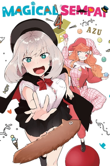 Magical Sempai - Volume 4 ebook by Azu