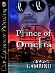 Prince of Omerta ebook by GIOVANNI GAMBINO,T.L. Davison
