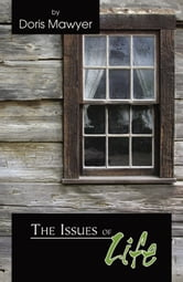 The Issues of Life ebook by Doris Mawyer