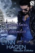 A Christmas to Remember ebook by Lynn Hagen