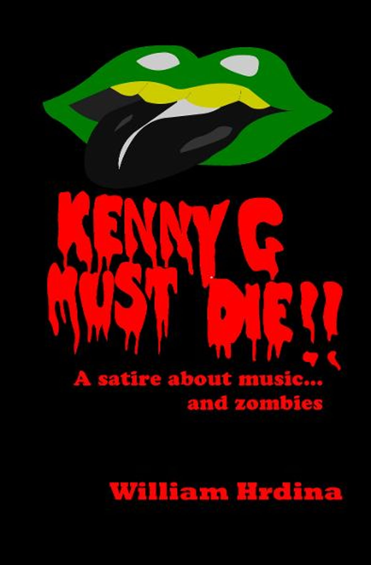 Kenny G Must Die A Satire About Music And Zombies Ebook By