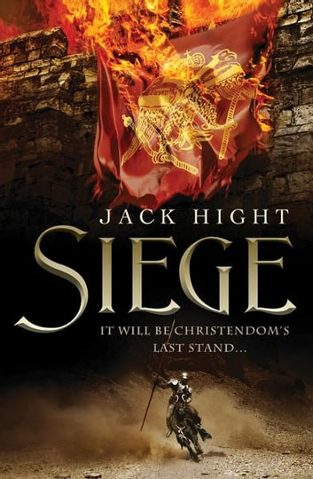Siege ebook by Jack Hight
