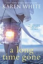 A Long Time Gone ebook by