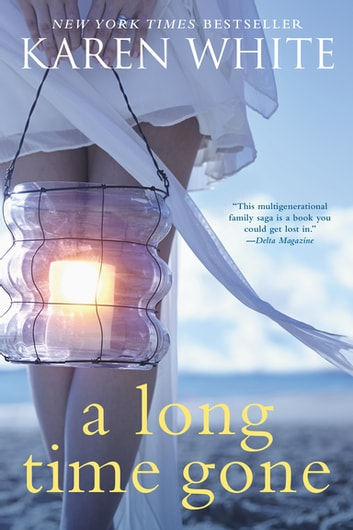 A Long Time Gone ebook by Karen White