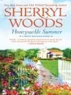 Honeysuckle Summer ebook by Sherryl Woods