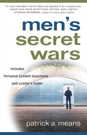 Men's Secret Wars ebook by Patrick A. Means