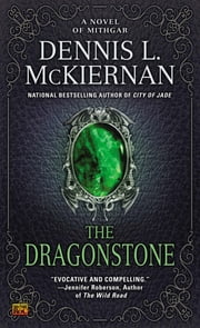 The Dragonstone - A Novel of Mithgar ebook by Dennis L. McKiernan
