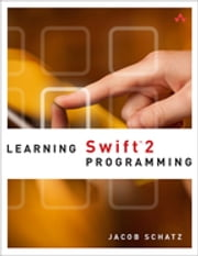 Learning Swift 2 Programming ebook by Jacob Schatz