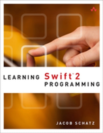 Learning Swift 2 Programming - Learni Swift 2 Prog ePub _2 ebook by Jacob Schatz