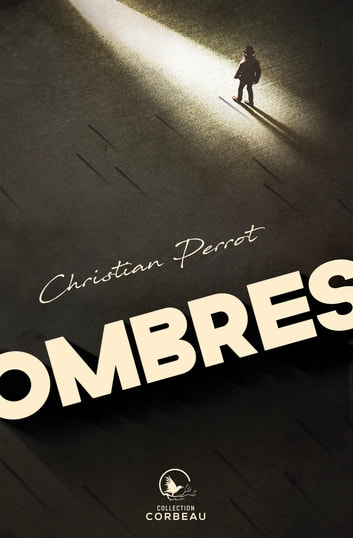 Ombres ebook by Christian Perrot