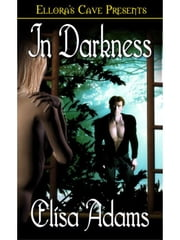 In Darkness ebook by Elisa Adams