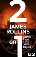L'Ordre du dragon suivi de La Bible de Darwin ebook by Paul BENITA, James ROLLINS