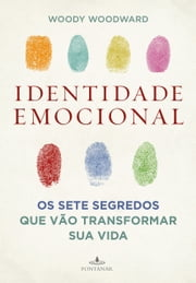 Identidade emocional ebook by Woody  Woodward