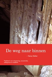 De weg naar binnen ebook by Kobo.Web.Store.Products.Fields.ContributorFieldViewModel
