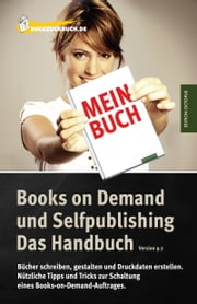 Das Books on Demand Handbuch ebook by Tom van Endert