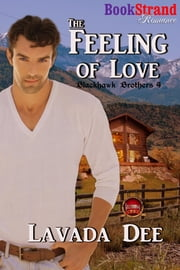 The Feeling of Love ebook by Lavada Dee