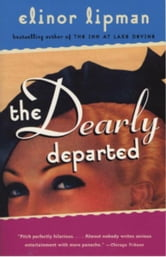 The Dearly Departed ebook by Elinor Lipman