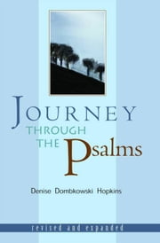Journey through the Psalms ebook by Denise Dombkowski Hopkins