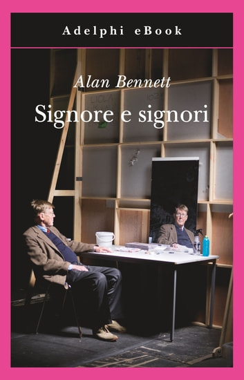 Signore e signori ebook by Alan Bennett