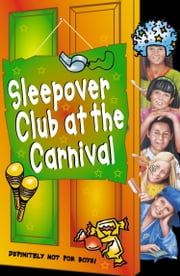 The Sleepover Club at the Carnival (The Sleepover Club, Book 41) ebook by Sue Mongredien