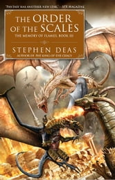The Order of the Scales - The Memory of Flames, Book III ebook by Stephen Deas