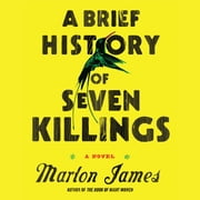 A Brief History of Seven Killings audiobook by Marlon James