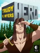 Hero eBook by Trudy V Myers
