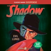 The Shadow - Evil Lurks audiobook by