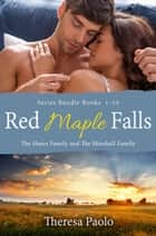 Red Maple Falls Series Bundle: Books 1-10 ebook by