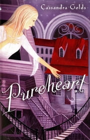Pureheart ebook by Cassandra Golds