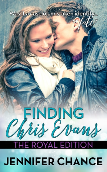 Finding Chris Evans - The Royal Edition ebook by Jennifer Chance